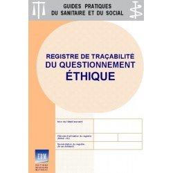 Questionnement éthique : registre de traçabilité