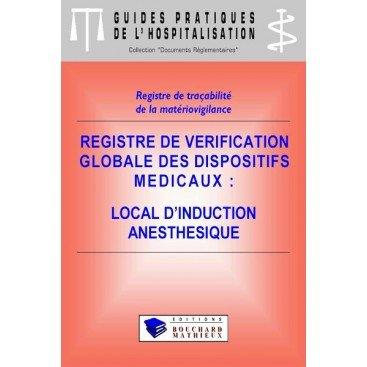 Registre de vérification globale des dispositifs médicaux - Local d'induction anesthésique