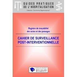 Cahier de surveillance post-interventionnelle