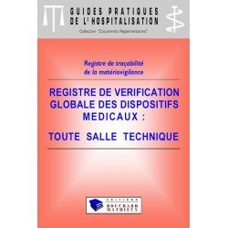 Registre de vérification globale des dispositifs médicaux (Toute salle technique)