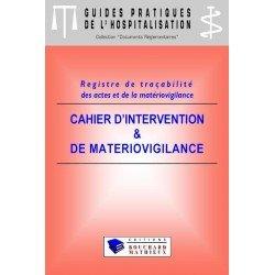 Cahier d'intervention et de matériovigilance (modèle 1 : 8 patients par jour)