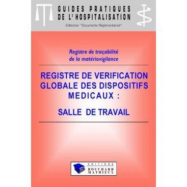 Registre de vérification globale des dispositifs médicaux - Salle de travail