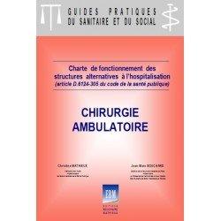 Chirurgie ambulatoire : charte de fonctionnement