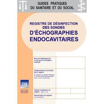 Registre de désinfection des sondes d'échographies endocavitaires