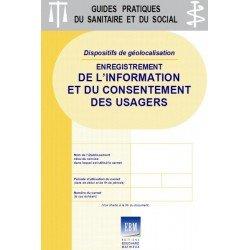 Dispositifs de géolocalisation: enregistrement de l'information et du consentement des usagers