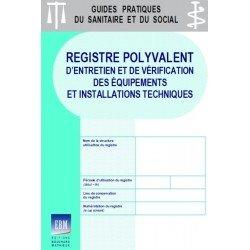 Registre polyvalent d'entretien et de vérification des équipements et installations techniques