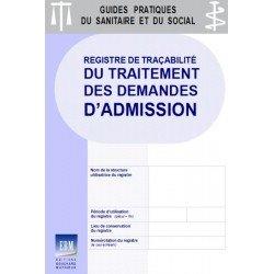 Registre de traçabilité du traitement des demandes d'admission