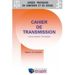 Cahier de transmission - version standard grande capacité : 200 feuillets