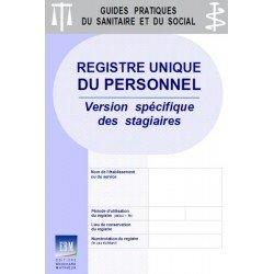 Registre unique du personnel : version spécifique des stagiaires