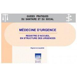 Médecine d'urgence : Registre d'accueil en structure des urgences