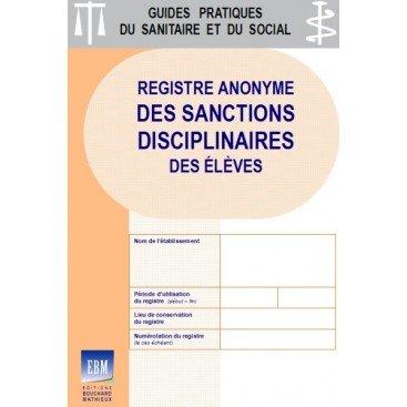 Registre anonyme des sanctions disciplinaires des élèves