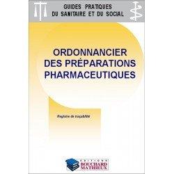 Préparations pharmaceutiques : Ordonnancier de délivrance des préparations