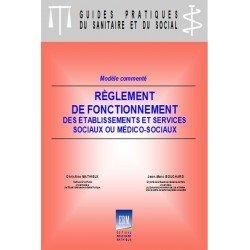 Règlement de fonctionnement des établissements et services sociaux ou médico-sociaux