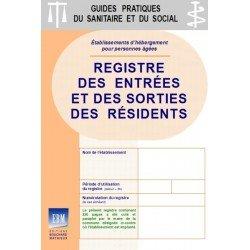 Registre des entrées et des sorties des résidents : spécifique PERSONNES ÂGÉES - EHPA