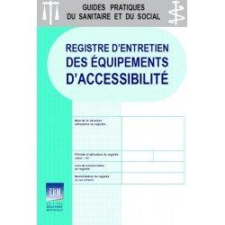 Registre d'entretien des équipements d'accessibilité